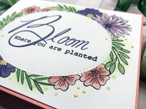 Bloom Where You Are Planted + Stamp Masking