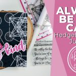Always Be Kind and Geometric Background Card