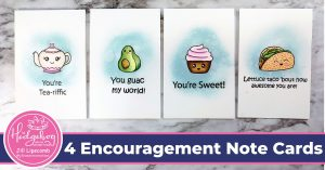 Four Encouragement Note Cards using July Stamps in the Hedgehog Hollow Kit