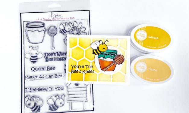 You're the Bees Knees! A Fun Card using the Hap-Bee Subscription box!