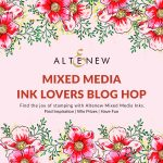 Altenew Mixed Media Ink Lovers Blog Hop + Giveaway