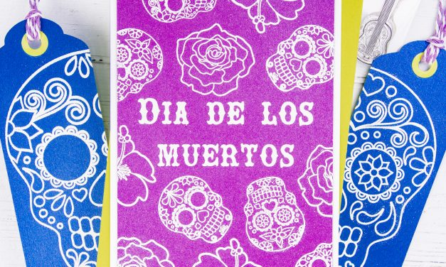 Embossed Dia De Los Muertos Card and Bookmarks