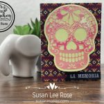 Sugar Skull Mask Card Using Glow In The Dark Vinyl with Susan Rose